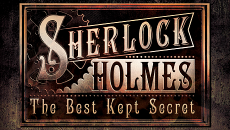 Sherlock Holmes: The Best Kept Secret