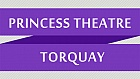 History of The Princess Theatre Torquay