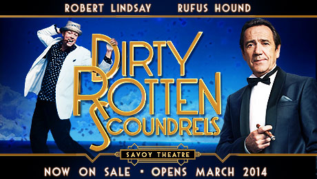 Robert Lindsay, Rufus Hound & Katherine Kingsley to star in Dirty Rotten Scoundrels