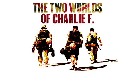 The Two Worlds of Charlie F launch
