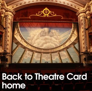 Back to Theatre Card home