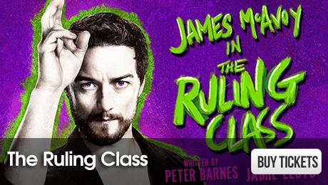 The Ruling Class - London Theatre Tickets - ATG