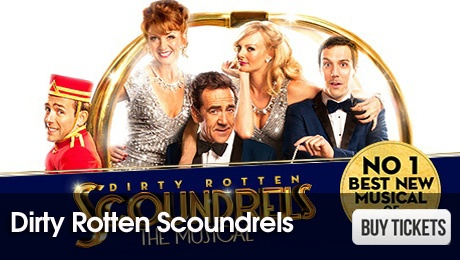 Dirty Rotten Scoundrels - London Theatre Tickets - ATG