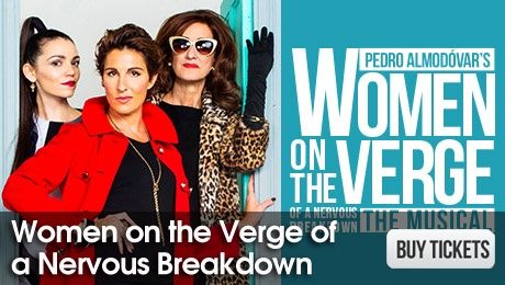 Women on the Verge of a Nervous Breakdown - London Theatre Tickets - ATG