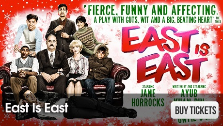 East is East - London Theatre Tickets - ATG Tickets
