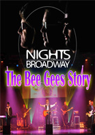 Nights on Broadway - The Bee Gees Story