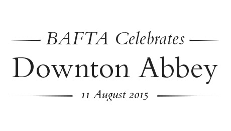 Bafta celebrates downton abbey richmond theatre atg for Downton abbey tour tickets