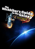 The Hitchhiker's Guide to the Galaxy Radio Show... Live!