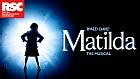 Matilda The Musical (UK Tour)