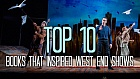 Top 10 Books That Inspired West End Shows