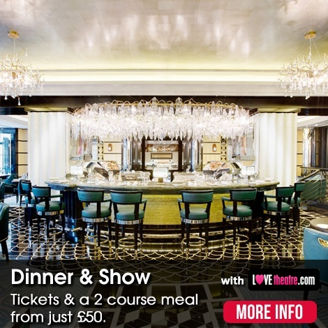 Dinner & a Show - Theatre Packages - ATG Tickets
