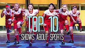Top 10 Shows About Sports