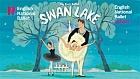 My First Ballet - Swan Lake