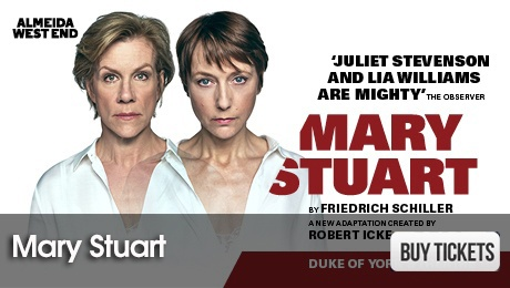 Mary Stuart - West End Plays - ATG Tickets