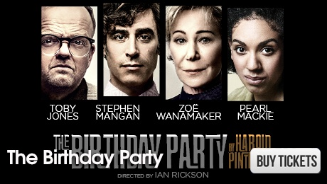 The Birthday Party - West End Plays - ATG Tickets
