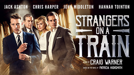 Strangers On A Train New Alexandra Theatre Atg Tickets