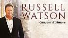 Russell Watson - Canzoni d Amore