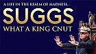 Suggs - What A King Cnut: A Life In The Realm of Madness...