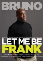 Frank Bruno: Let Me Be Frank