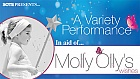 A Variety Performance in aid of Molly Ollys Wishes