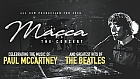 MACCA: The Concert - Celebrating the music of Paul McCartney and greatest hits of The Beatles
