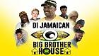 Di Jamaican Big Brother House