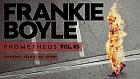 Frankie Boyle - Prometheus Volume III