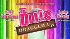 The Dolls - Dragged Up