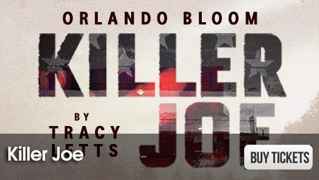 Killer Joe - West End Plays - ATG Tickets