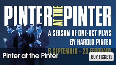Pinter at the Pinter - West End Plays - ATG Tickets