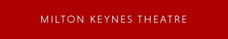 Milton Keynes Theatre Venue Information Page