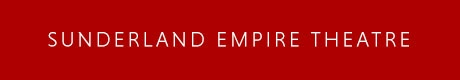 Sunderland Empire Venue Information Page