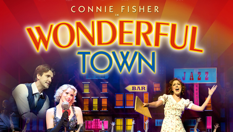 Connie Fisher stars in the exhilarating musical comedy Wonderful Town
