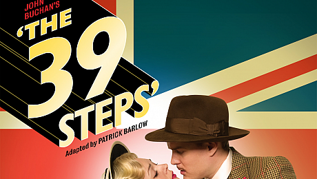 Golly! Get ready for some spiffing comedy with The 39 Steps