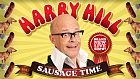 Live on tour for the first time in 6 years - Harry Hill: Sausage Time
